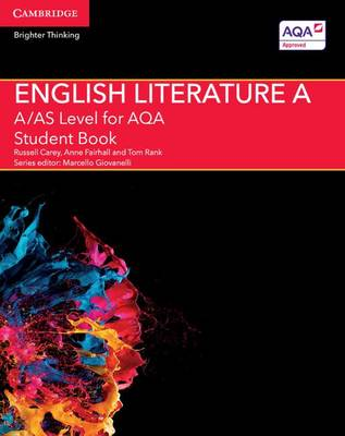 A/AS Level English Literature A for AQA Student Book - A Level (AS) English Literature AQA (Paperback)
