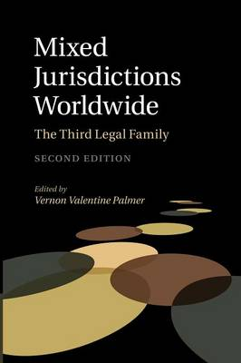 Mixed Jurisdictions Worldwide: The Third Legal Family (Paperback)