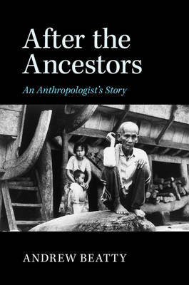 After the Ancestors: An Anthropologist's Story (Paperback)