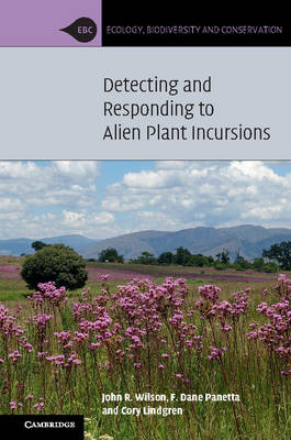 Detecting and Responding to Alien Plant Incursions - Ecology, Biodiversity and Conservation (Paperback)