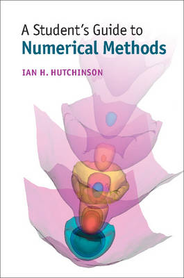 A Student's Guide to Numerical Methods - Student's Guides (Paperback)