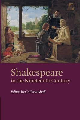 Shakespeare in the Nineteenth Century (Paperback)