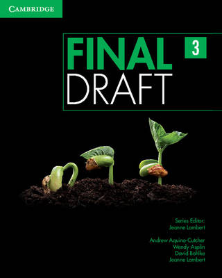 Final Draft Level 3 Student's Book with Online Writing Pack - Final Draft