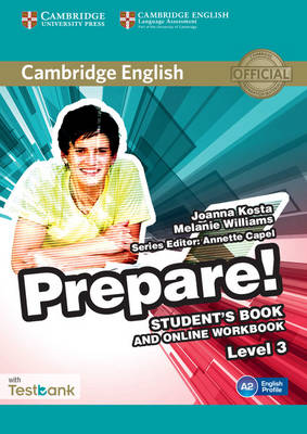 Cambridge English Prepare!: Cambridge English Prepare! Level 3 Student's Book and Online Workbook with Testbank