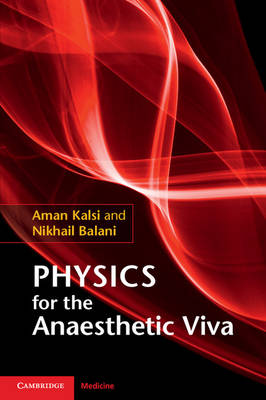 Physics for the Anaesthetic Viva (Paperback)