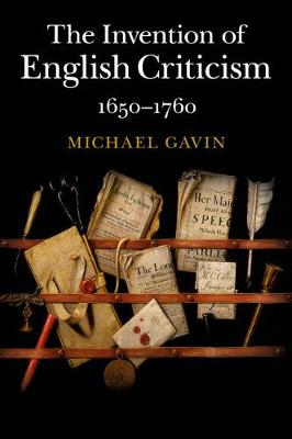 The Invention of English Criticism: 1650-1760 (Paperback)
