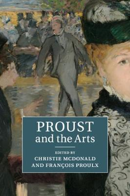 Proust and the Arts (Paperback)