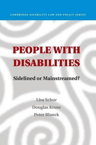 People with Disabilities: Sidelined or Mainstreamed? - Cambridge Disability Law and Policy Series (Paperback)