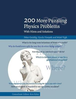 200 More Puzzling Physics Problems: With Hints and Solutions (Paperback)