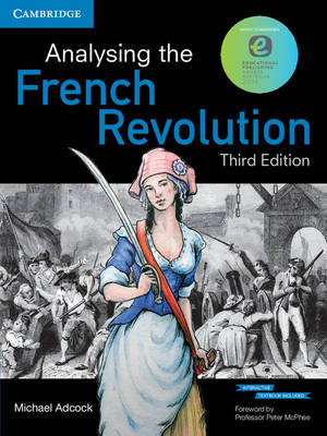 Analysing the French Revolution (Textbook and Interactive Textbook)