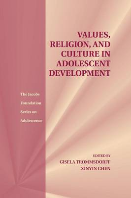 Values, Religion, and Culture in Adolescent Development - The Jacobs Foundation Series on Adolescence (Paperback)