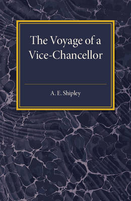 The Voyage of a Vice-Chancellor (Paperback)