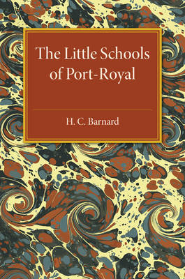 The Little Schools of Port-Royal (Paperback)