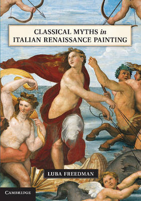 Classical Myths in Italian Renaissance Painting (Paperback)