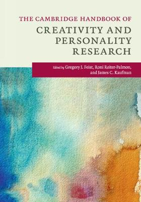 The Cambridge Handbook of Creativity and Personality Research - Cambridge Handbooks in Psychology (Paperback)