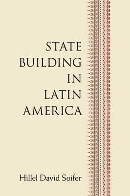 State Building in Latin America (Paperback)