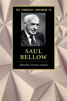 The Cambridge Companion to Saul Bellow - Cambridge Companions to Literature (Paperback)