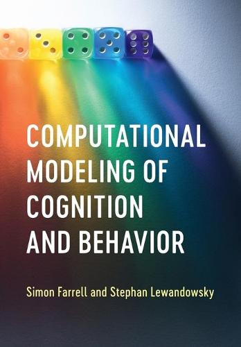 Computational Modeling of Cognition and Behavior (Paperback)