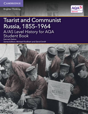 A/AS Level History for AQA Tsarist and Communist Russia, 1855-1964 Student Book - A Level (AS) History AQA (Paperback)