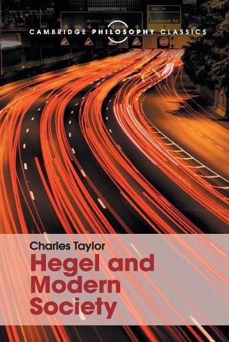 Hegel and Modern Society - Cambridge Philosophy Classics (Paperback)