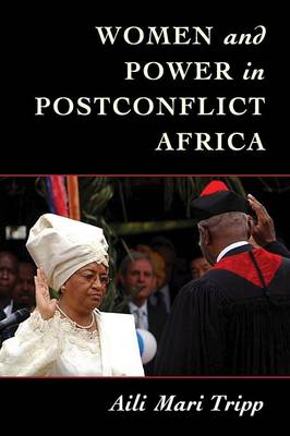 Women and Power in Postconflict Africa - Cambridge Studies in Gender and Politics (Paperback)