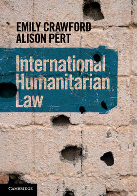 International Humanitarian Law (Paperback)