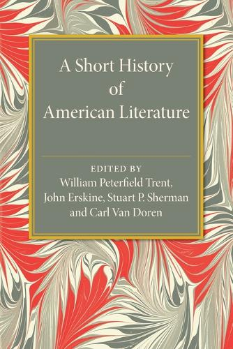 A Short History of American Literature (Paperback)