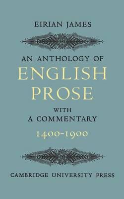 An Anthology of English Prose 1400-1900 (Paperback)