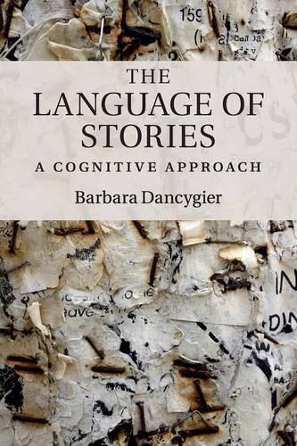 The Language of Stories: A Cognitive Approach (Paperback)