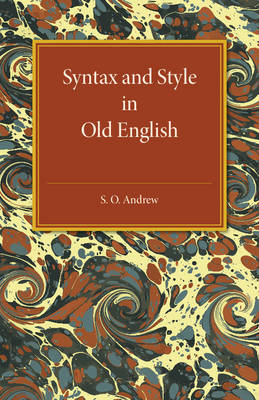 Syntax and Style in Old English (Paperback)