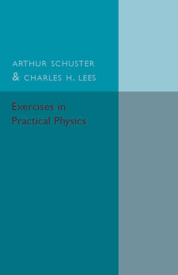 Exercises in Practical Physics (Paperback)