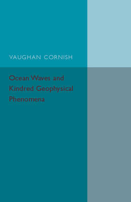 Ocean Waves and Kindred Geophysical Phenomena (Paperback)
