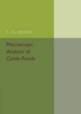 Microscopic Analysis of Cattle-Foods (Paperback)