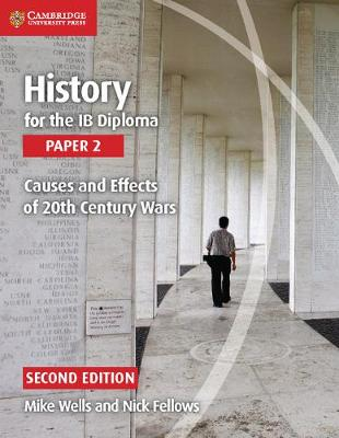 IB Diploma: History for the IB Diploma Paper 2 Causes and Effects of 20th Century Wars (Paperback)