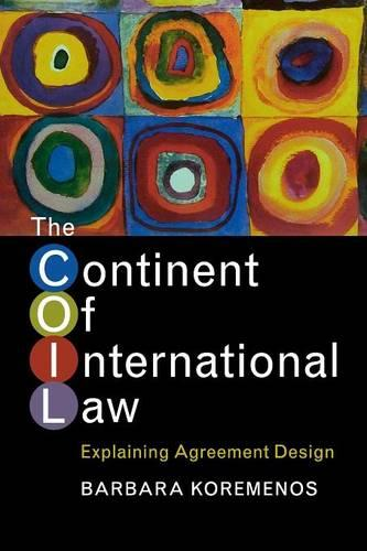 The Continent of International Law: Explaining Agreement Design (Paperback)