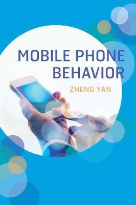 Mobile Phone Behavior (Paperback)