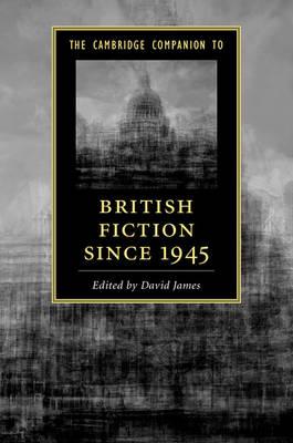 The Cambridge Companion to British Fiction since 1945 - Cambridge Companions to Literature (Paperback)