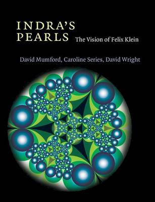Indra's Pearls: The Vision of Felix Klein (Paperback)