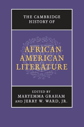 The Cambridge History of African American Literature (Paperback)