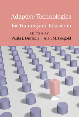 Adaptive Technologies for Training and Education (Paperback)