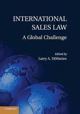 International Sales Law: A Global Challenge (Paperback)