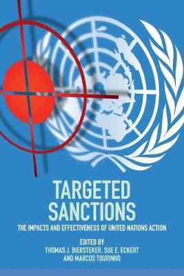 Targeted Sanctions: The Impacts and Effectiveness of United Nations Action (Paperback)