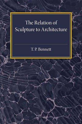 The Relation of Sculpture to Architecture (Paperback)
