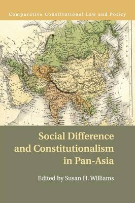 Comparative Constitutional Law and Policy: Social Difference and Constitutionalism in Pan-Asia (Paperback)