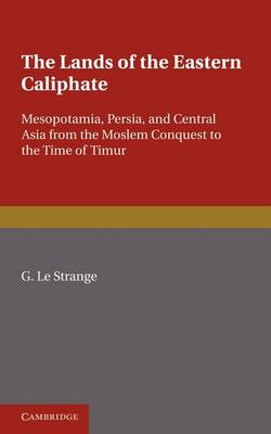 The Lands of the Eastern Caliphate (Paperback)