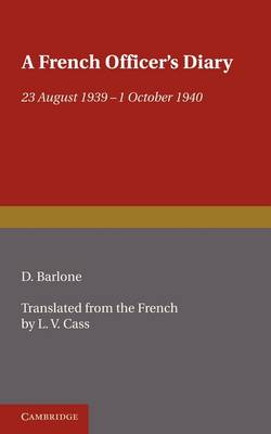 A French Officer's Diary: 23 August 1939-1 October 1940 (Paperback)