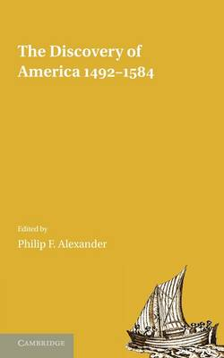 The Discovery of America 1492-1584 (Paperback)