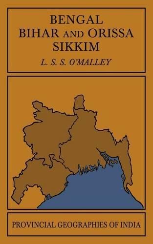 Bengal, Bihar, and Orissa Sikkim (Paperback)
