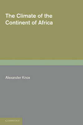 The Climate of the Continent of Africa (Paperback)