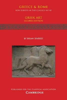 New Surveys in the Classics: Greek Art Series Number 40 (Paperback)